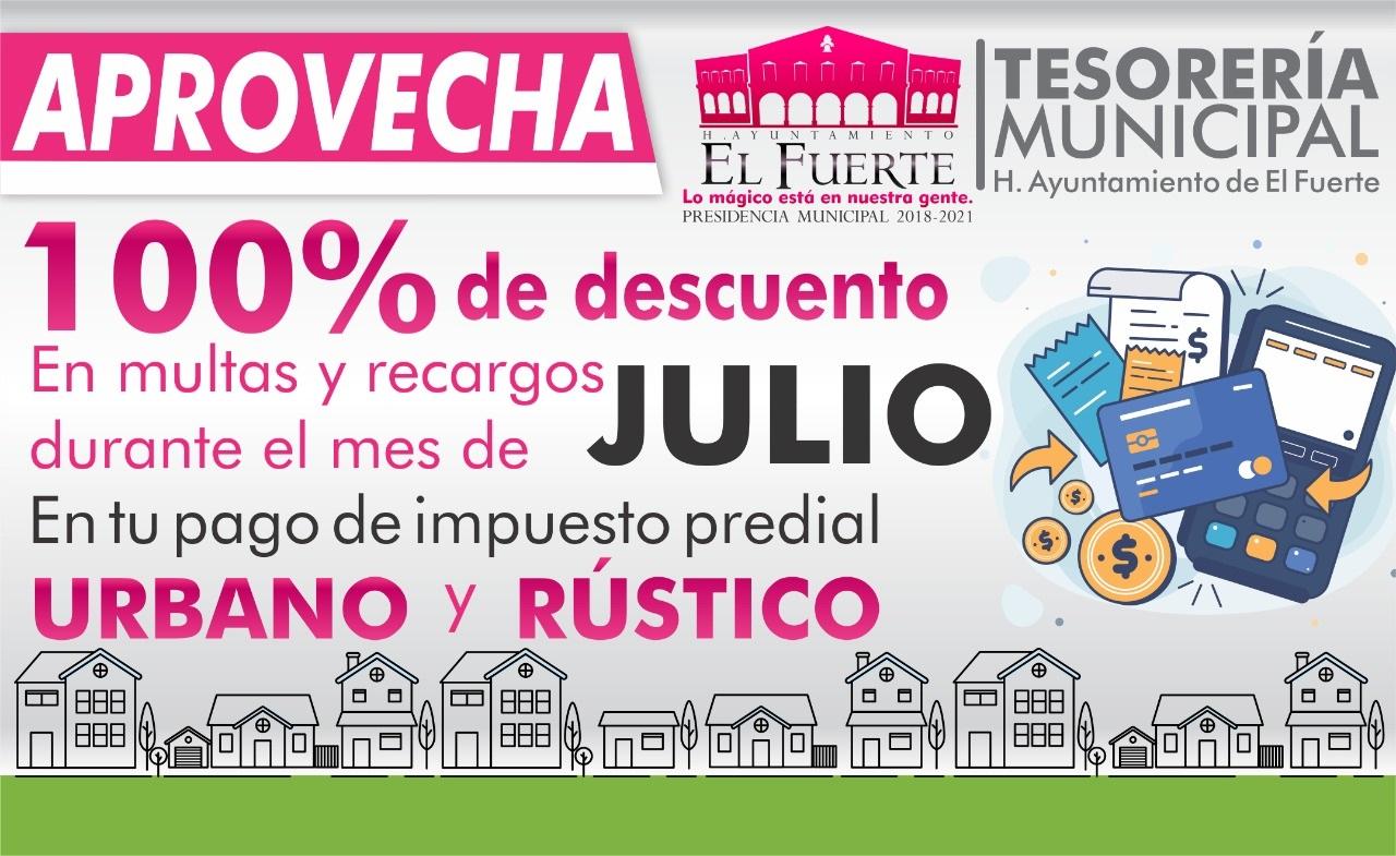 Photo of El Fuerte realizará el 100% de descuento en multas y recargos al Impuesto Predial durante el mes de julio